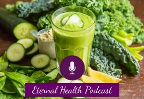 eh009-green-smoothie-benefits-formula-eternal-health-podcast-blog-placeholder