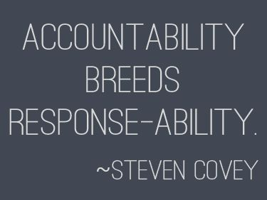 accountability-breeds-responsibility-steven-covey